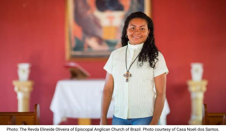 Photo: The Revda Elineide Oliveira of Episcopal Anglican Church of Brazil. Photo courtesy of Casa Noeli dos Santos.