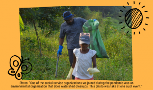 """Photo: """"One of the social-service organizations we joined during the pandemic was an environmental organization that does watershed cleanups. This photo was take at one such event."""""""