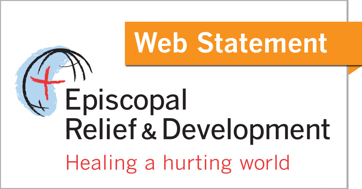 Episcopal Relief & Development Web Statement